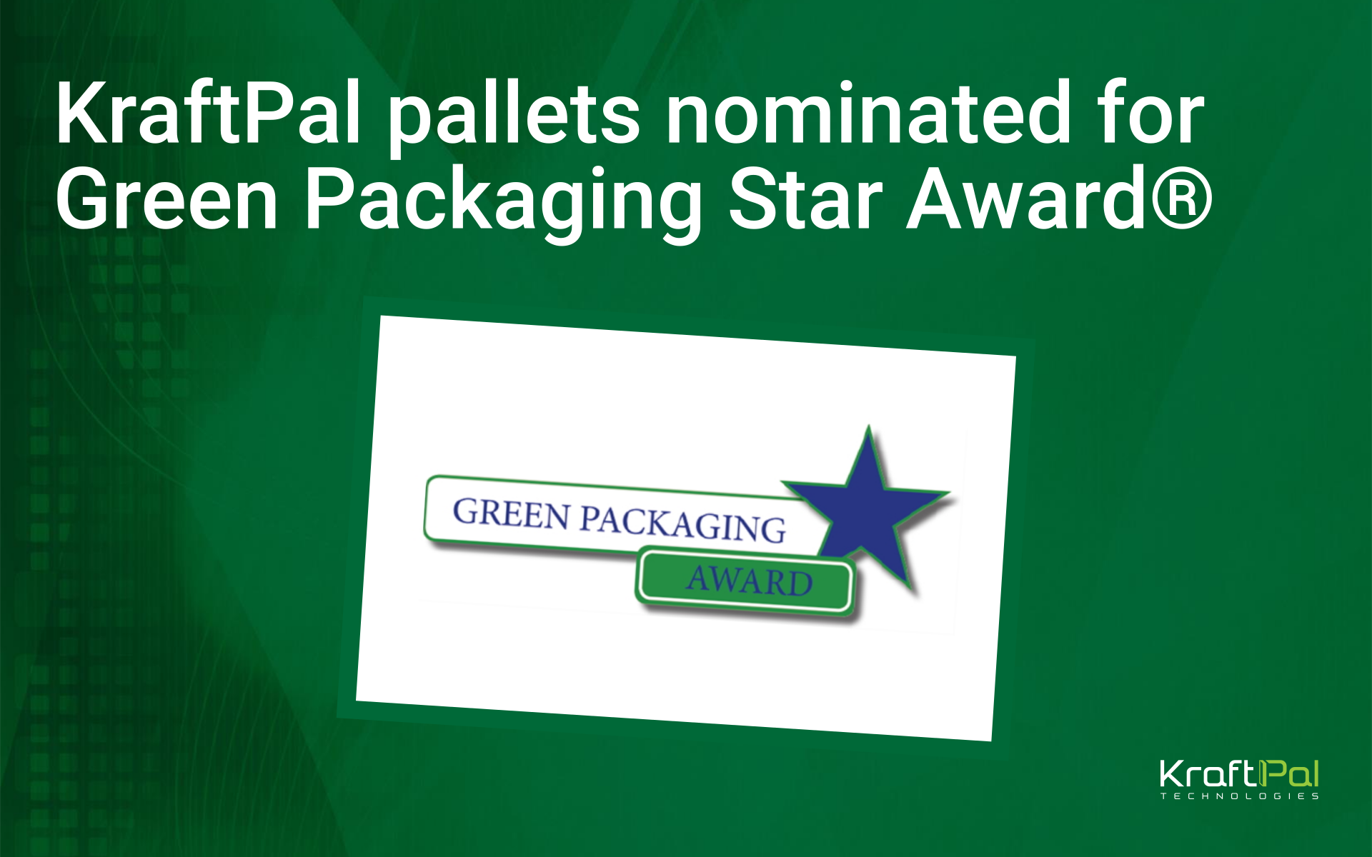 KraftPal pallets nominated for Green Packaging Star Award®